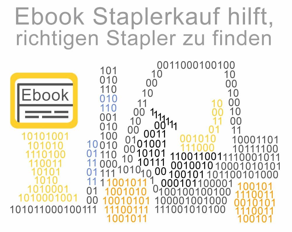 Das Ebook Staplerkauf hilft den richtigen Stapler zu finden