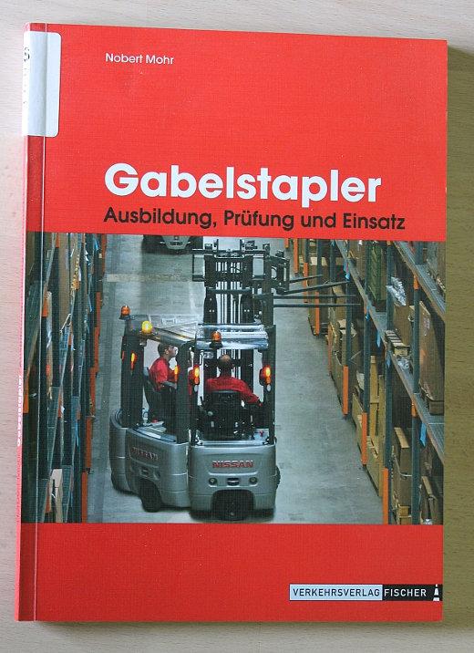Gabelstapler: Ausbildung, Prüfung und Einsatz