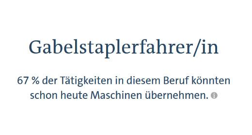 Gabelstaplerfahrer -Aussagen des Job-Futuromat © ARD, BA